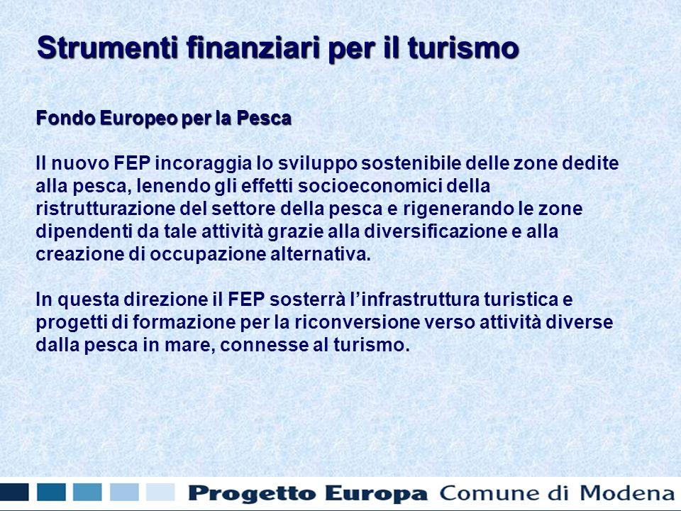 Fondo Europeo per la Pesca Il nuovo FEP incoraggia lo sviluppo sostenibile delle zone dedite alla pesca, lenendo gli effetti socioeconomici della rist