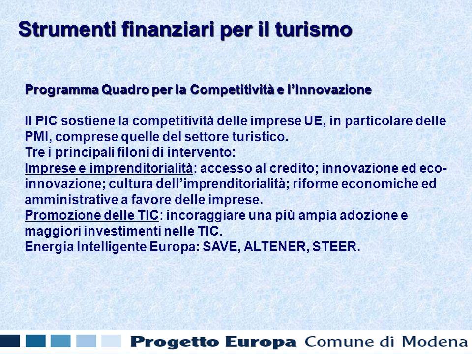 Programma Quadro per la Competitività e lInnovazione Il PIC sostiene la competitività delle imprese UE, in particolare delle PMI, comprese quelle del