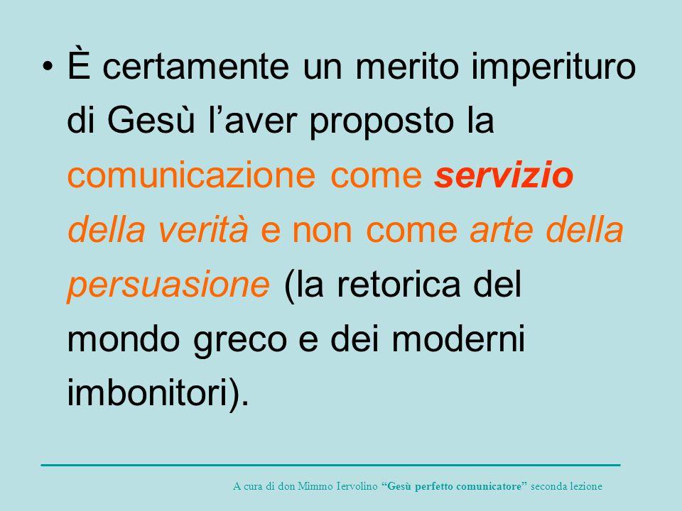 Il che produce degli effetti o feedback: una comunicazione- risposta che può essere di conversione (Allora il Signore voltatosi, guardò Pietro...
