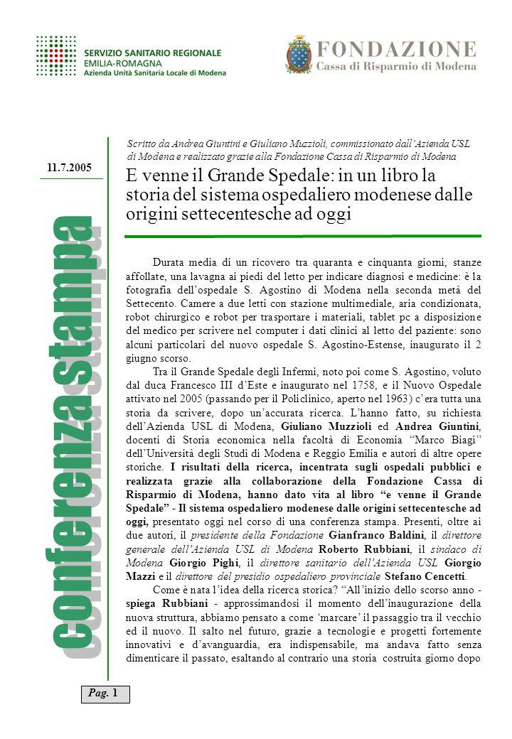 11.7.2005 E venne il Grande Spedale: in un libro la storia del sistema ospedaliero modenese dalle origini settecentesche ad oggi UFFICIO STAMPA E MEDI