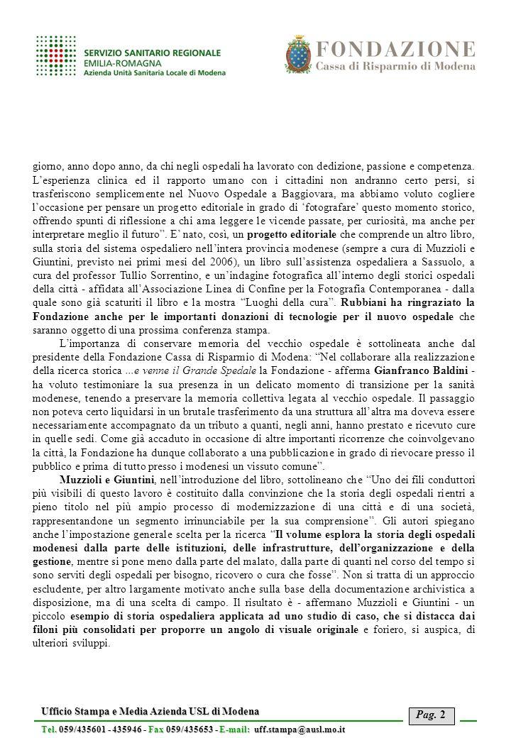 Pag. 2 Ufficio Stampa e Media Azienda USL di Modena Tel. 059/435601 - 435946Fax 059/435653 - E-mail: uff.stampa@ausl.mo.it Tel. 059/435601 - 435946 -