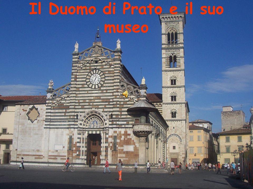 La storia del Duomo La Cattedrale è una delle più antiche chiese di Prato.