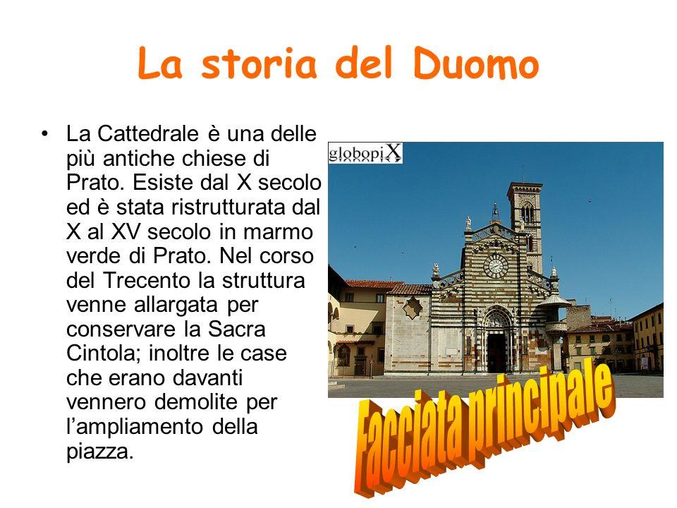 Lesterno del Duomo Il Duomo è costituito esternamente da una facciata gotica che non fu costruita adiacente a quella vecchia in modo da lasciare un corridoio allinterno che è stato poi collegato, da Michelozzo, al pulpito.
