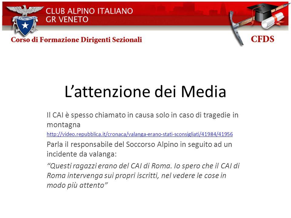 Lattenzione dei Media Il CAI è spesso chiamato in causa solo in caso di tragedie in montagna http://video.repubblica.it/cronaca/valanga-erano-stati-sc