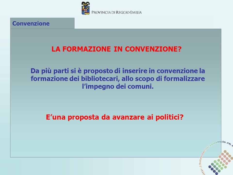 Convenzione LA FORMAZIONE IN CONVENZIONE.