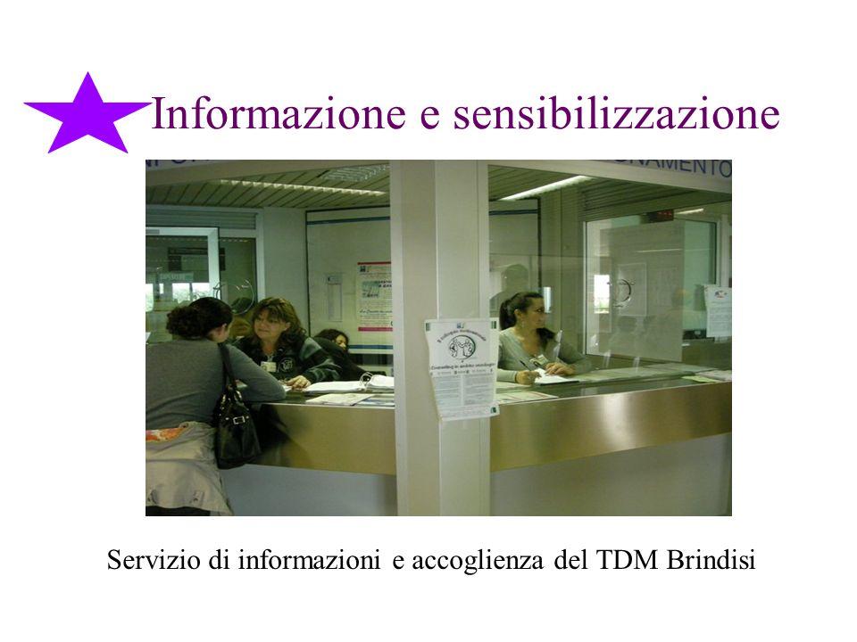 Informazione e sensibilizzazione Servizio di informazioni e accoglienza del TDM Brindisi