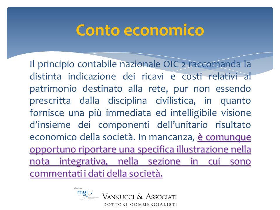 Conto economico è comunque opportuno riportare una specifica illustrazione nella nota integrativa, nella sezione in cui sono commentati i dati della s