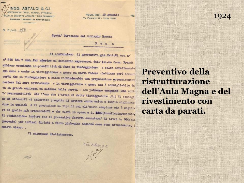 1924 Preventivo della ristrutturazione dellAula Magna e del rivestimento con carta da parati.