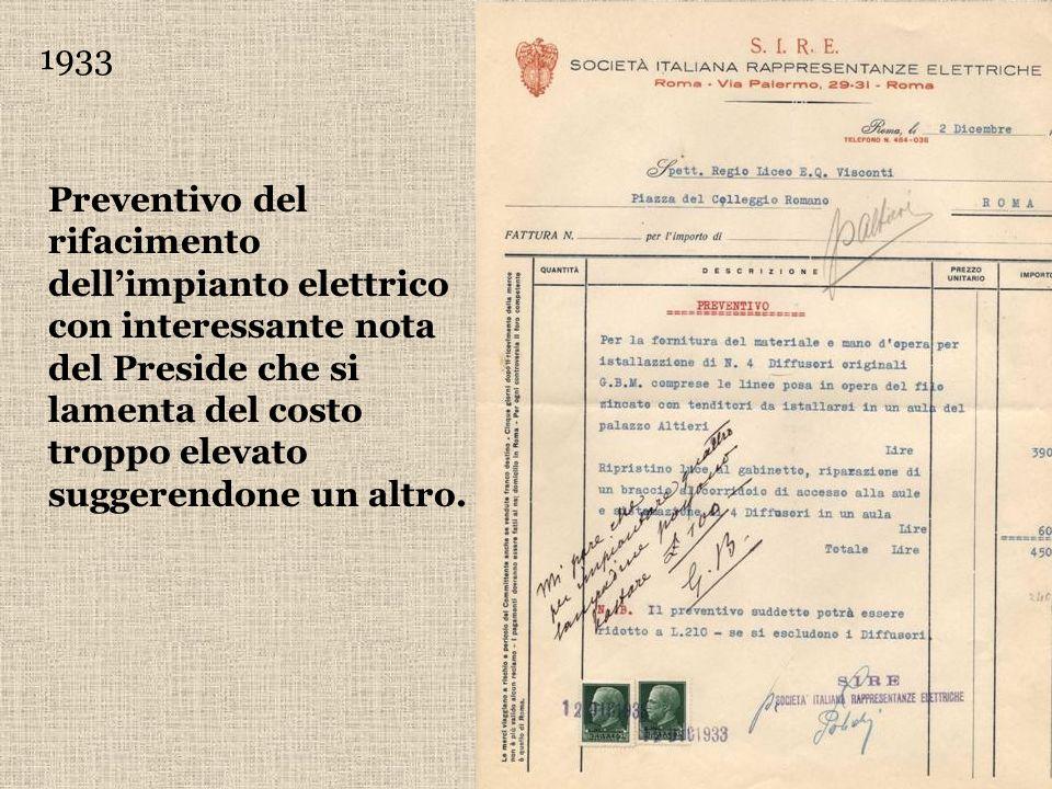 1933 Preventivo del rifacimento dellimpianto elettrico con interessante nota del Preside che si lamenta del costo troppo elevato suggerendone un altro