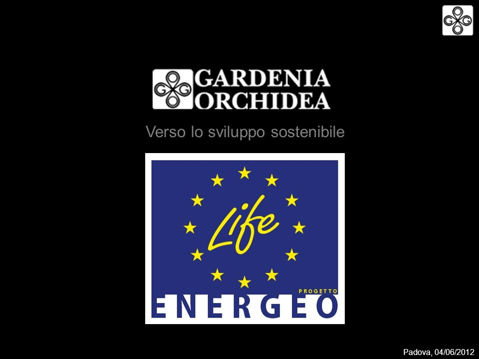 Verso lo sviluppo sostenibile Padova, 04/06/2012