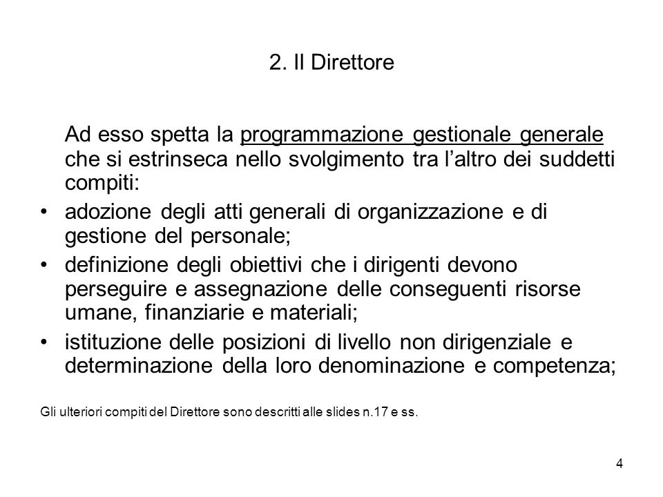 15 Forma del decreto Dal punto di vista formale, il decreto è in tutto simile alla determina (v.
