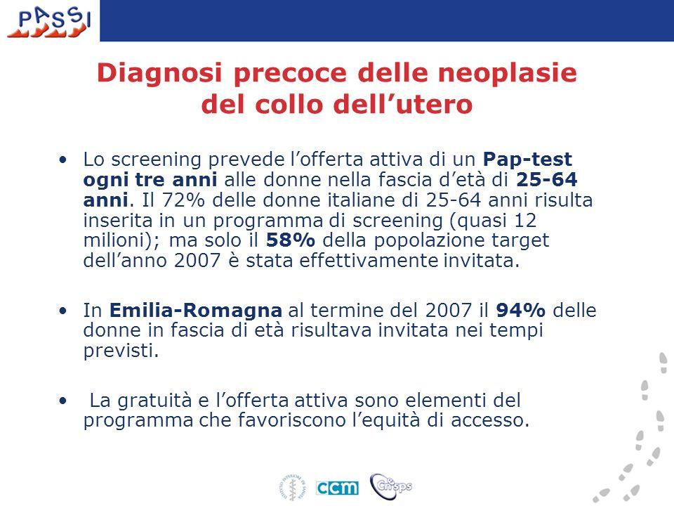 Diagnosi precoce delle neoplasie secondo le Linee Guida Colon-retto (50-69 anni) Emilia-Romagna - PASSI 2007 (n=887) Caratteristiche Sangue occulto fecale° % (IC95%) Colonscopia° % (IC95%) Totale 48,144,6-51,77,25,4-9,1 Classi di età 50 - 59 45,340,3-50,35,43,1-7,8 60 - 69 51,246,0-56,39,2*6,3-12,1 Sesso uomini 47,041,9-52,17,34,7-9,8 donne 49,244,3-54,17,24,5-9,9 Istruzione nessuna/elementare 48,742,5-55,07,74,6-10,9 media inferiore 51,144,5-57,67,33,7-10,8 media superiore 45,538,8-52,17,23,7-10,7 laurea 44,331,6-57,05,30,0-10,6 Difficoltà economiche molte 35,323,1-47,47,20,3-14,1 qualche 47,241,3-53,25,42,8-8,1 nessuna 50,8*46,0-55,68,45,7-11,0