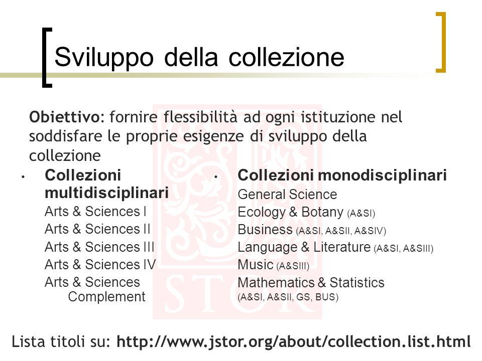 Sviluppo della collezione Collezioni multidisciplinari Arts & Sciences I Arts & Sciences II Arts & Sciences III Arts & Sciences IV Arts & Sciences Com