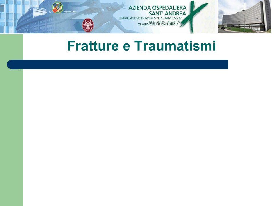 Fratture e Traumatismi