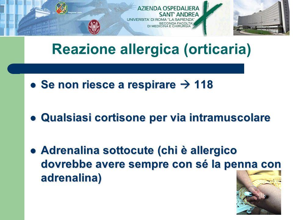 Se non riesce a respirare 118 Se non riesce a respirare 118 Qualsiasi cortisone per via intramuscolare Qualsiasi cortisone per via intramuscolare Adre