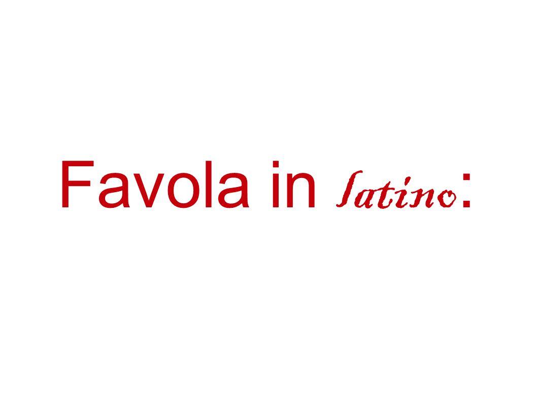 Favola in latino :