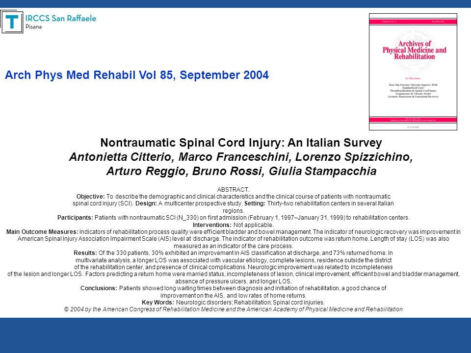 Arch Phys Med Rehabil Vol 85, September 2004 Nontraumatic Spinal Cord Injury: An Italian Survey Antonietta Citterio, Marco Franceschini, Lorenzo Spizz