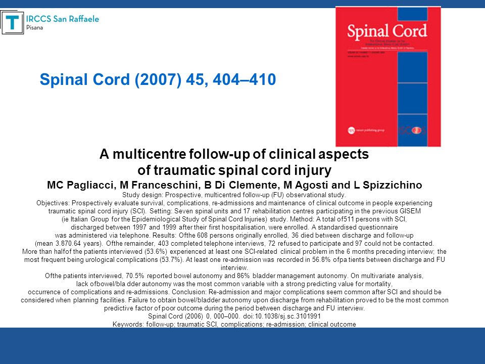 A multicentre follow-up of clinical aspects of traumatic spinal cord injury MC Pagliacci, M Franceschini, B Di Clemente, M Agosti and L Spizzichino St
