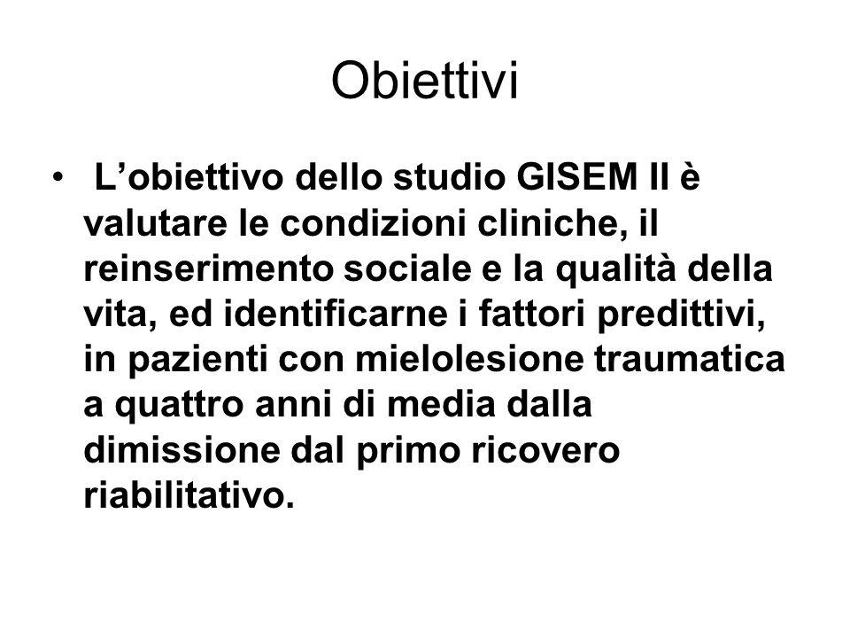 Obiettivi Lobiettivo dello studio GISEM II è valutare le condizioni cliniche, il reinserimento sociale e la qualità della vita, ed identificarne i fat