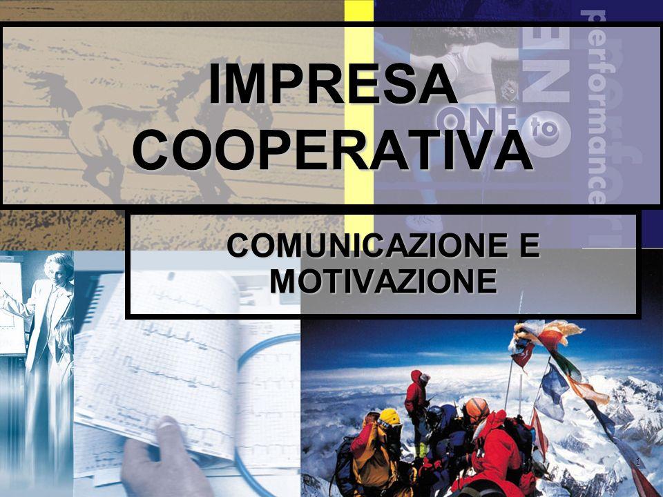 1 IMPRESA COOPERATIVA COMUNICAZIONE E MOTIVAZIONE