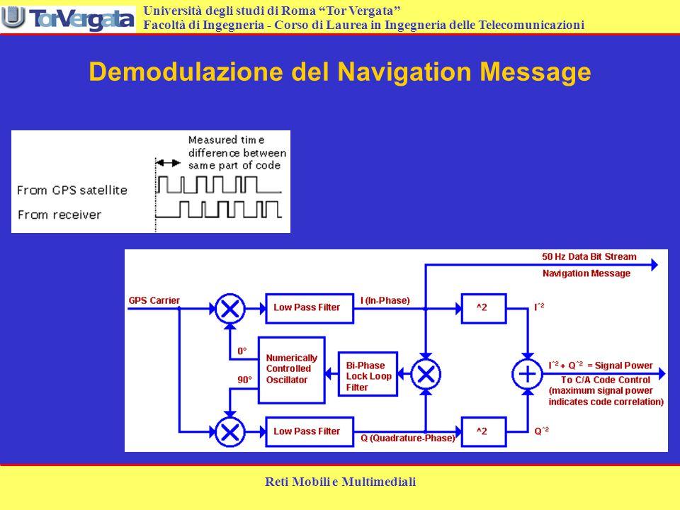 Università degli studi di Roma Tor Vergata Facoltà di Ingegneria - Corso di Laurea in Ingegneria delle Telecomunicazioni Reti Mobili e Multimediali De