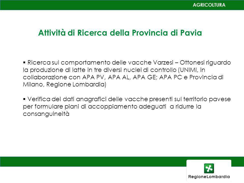 Attività di Ricerca della Provincia di Pavia Ricerca sul comportamento delle vacche Varzesi – Ottonesi riguardo la produzione di latte in tre diversi