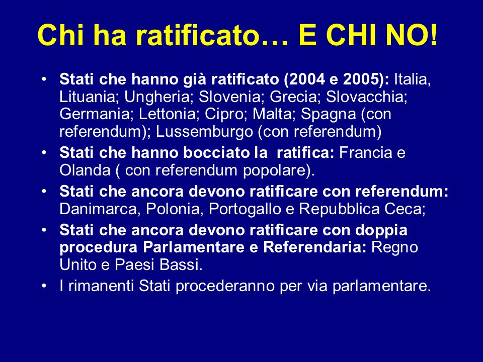 Chi ha ratificato… E CHI NO.
