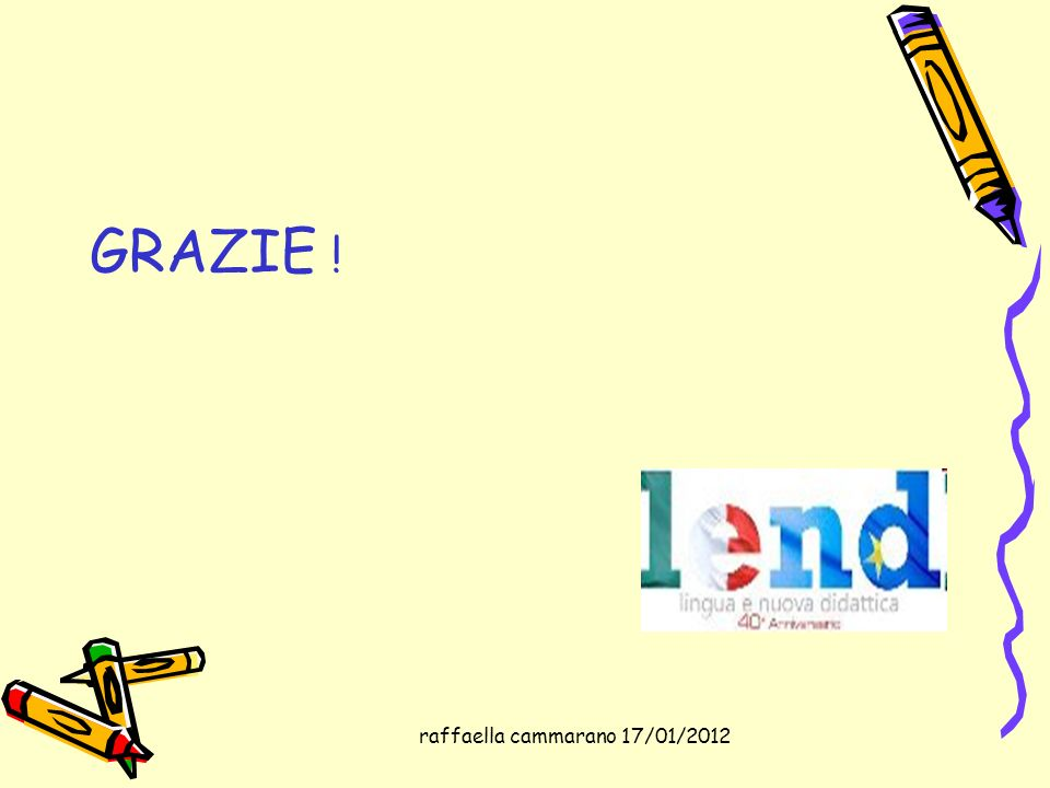 raffaella cammarano 17/01/2012 GRAZIE !