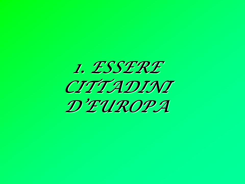 1. ESSERE CITTADINI DEUROPA