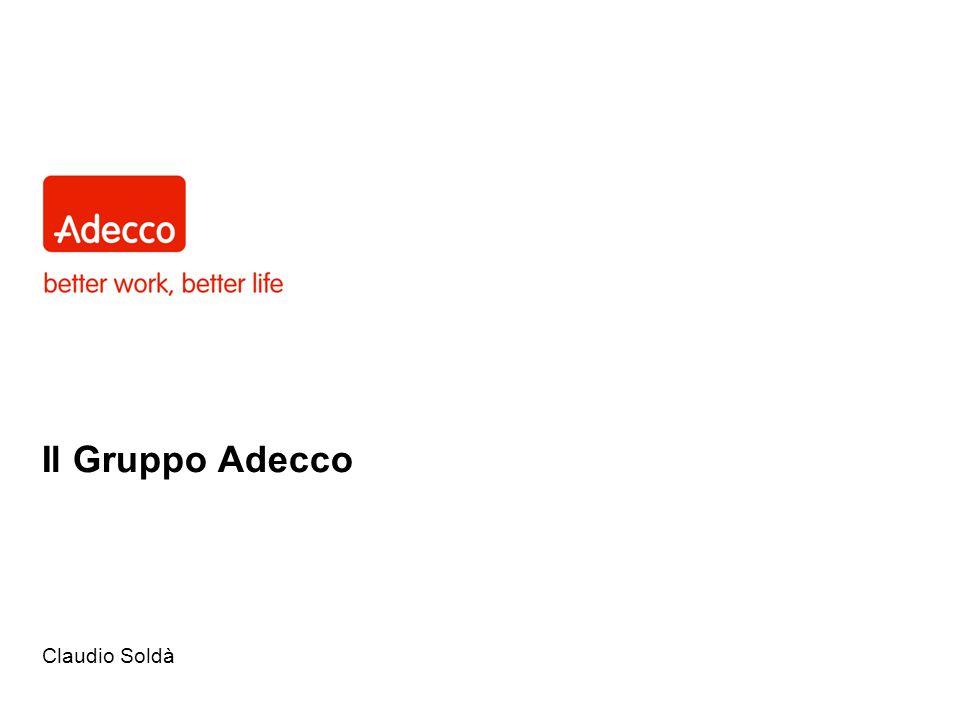 Il Gruppo Adecco Claudio Soldà