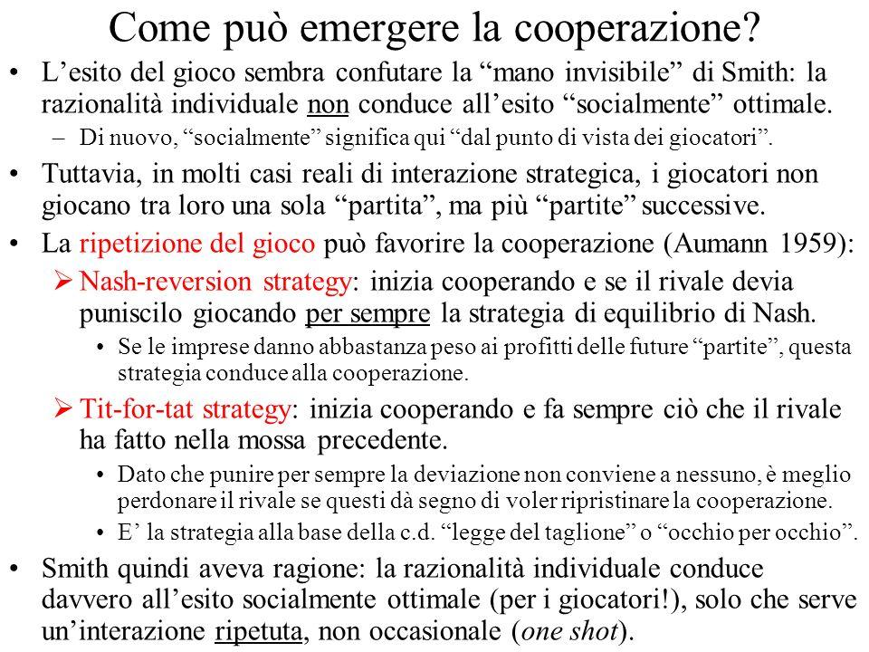 Come può emergere la cooperazione.