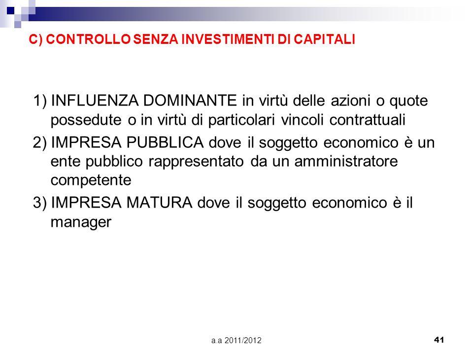a.a 2011/201240 (STRATEGIA DI) INTERNAZIONALIZZIONE Strategia di sviluppo attuata per ripartire geograficamente i rischi aziendali. Impresa a mercato