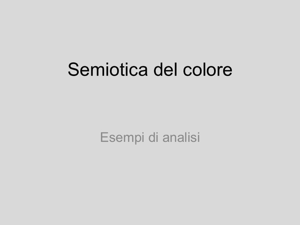 Semiotica del colore Esempi di analisi
