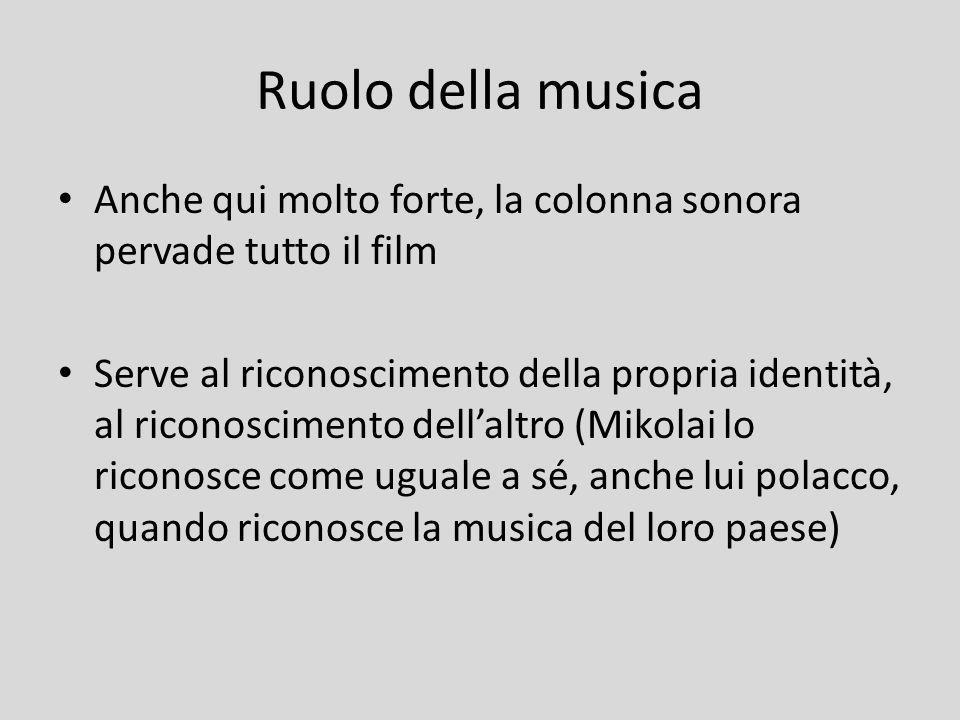 Ruolo della musica Anche qui molto forte, la colonna sonora pervade tutto il film Serve al riconoscimento della propria identità, al riconoscimento de