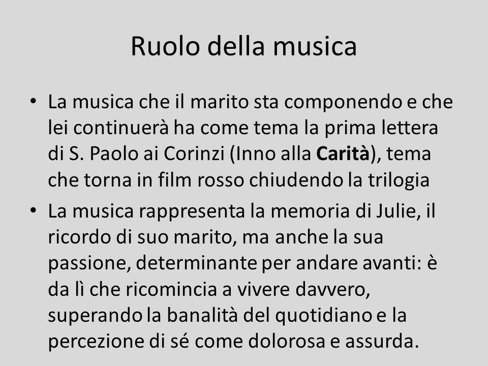 Ruolo della musica La musica che il marito sta componendo e che lei continuerà ha come tema la prima lettera di S. Paolo ai Corinzi (Inno alla Carità)