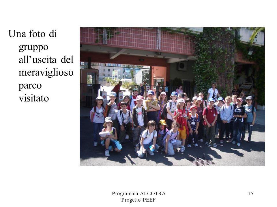 Programma ALCOTRA Progetto PEEF 15 Una foto di gruppo alluscita del meraviglioso parco visitato