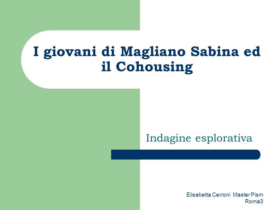 Elisabetta Cerroni Master Pism Roma3 Dove e con chi vorrebbero vivere vorrei rimanere dove sono nel mio paese ….