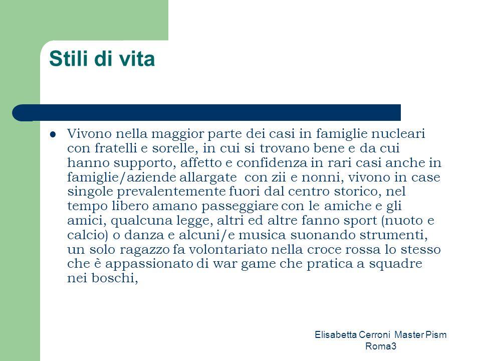 Elisabetta Cerroni Master Pism Roma3 Dove e con chi vorrebbero vivere in una villetta sul mare il dolce far niente ….