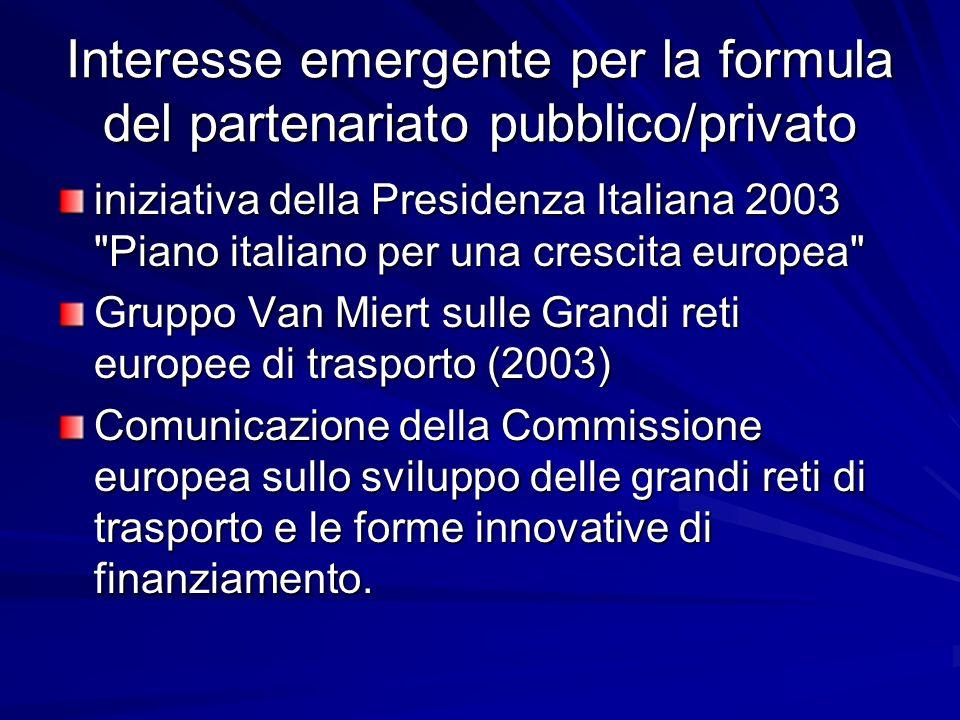 Interesse emergente per la formula del partenariato pubblico/privato iniziativa della Presidenza Italiana 2003