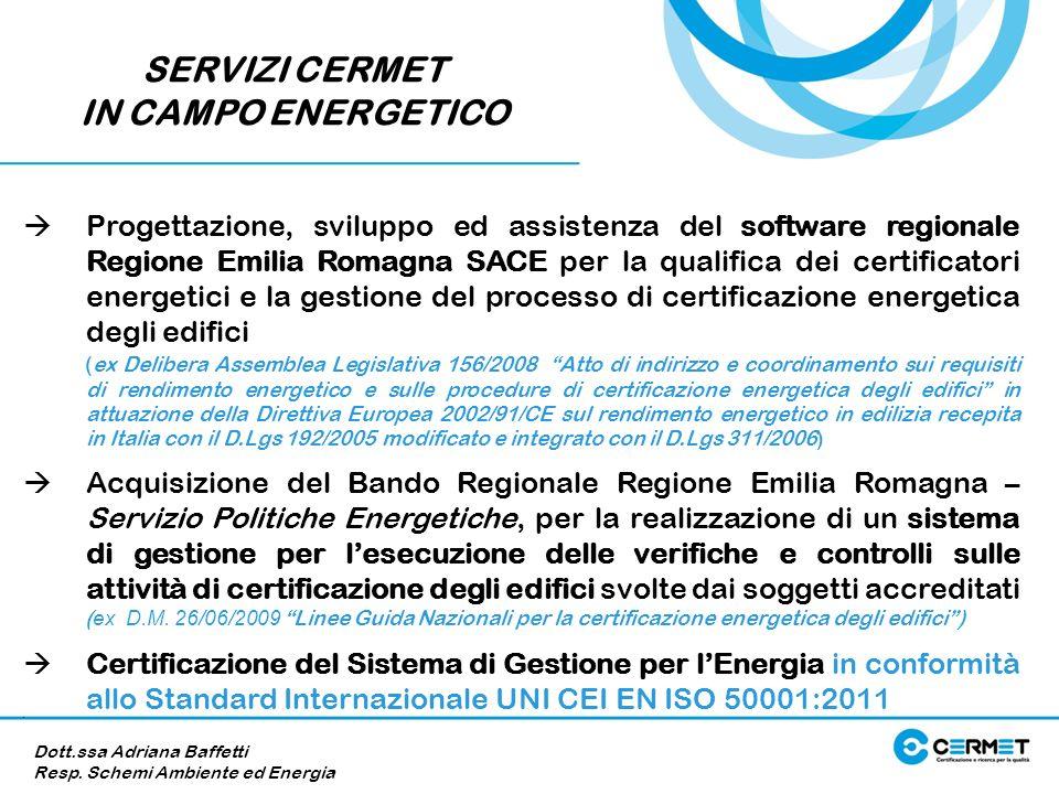 Progettazione, sviluppo ed assistenza del software regionale Regione Emilia Romagna SACE per la qualifica dei certificatori energetici e la gestione d