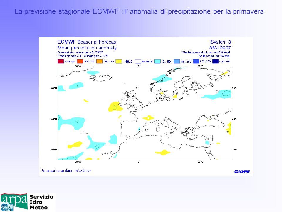 La previsione stagionale ECMWF : l anomalia di precipitazione per la primavera
