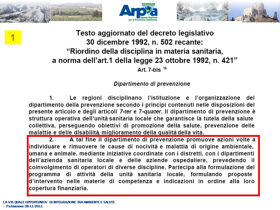LA VIS QUALE OPPORTUNITA DI INTEGRAZIONE TRA AMBIENTE E SALUTE – Palmanova 28-11-2011 1