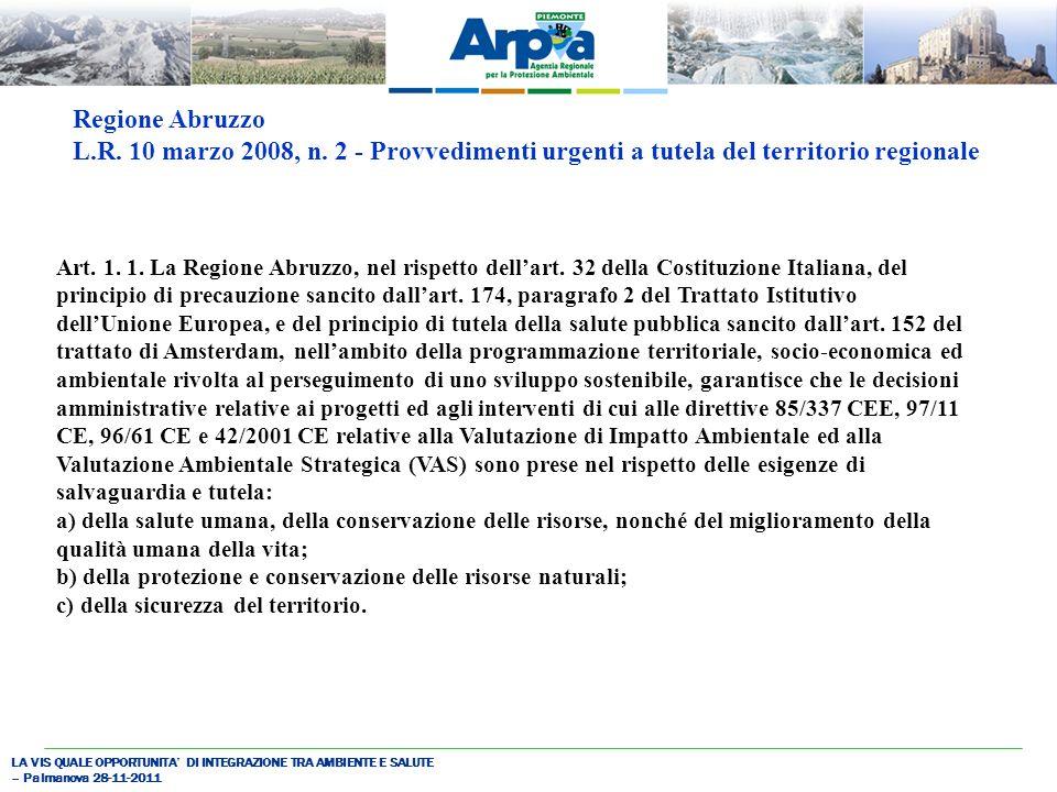 LA VIS QUALE OPPORTUNITA DI INTEGRAZIONE TRA AMBIENTE E SALUTE – Palmanova 28-11-2011 Art.