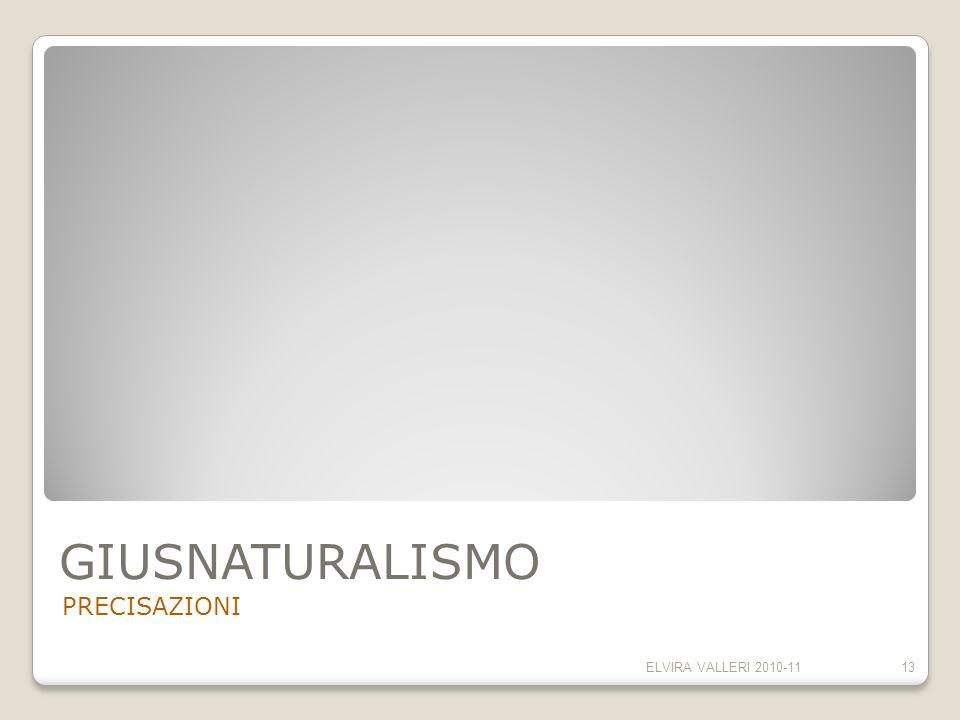GIUSNATURALISMO PRECISAZIONI ELVIRA VALLERI 2010-1113