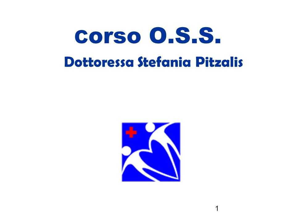 1 C orso O.S.S. Dottoressa Stefania Pitzalis