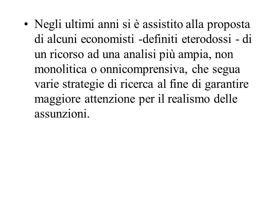 Negli ultimi anni si è assistito alla proposta di alcuni economisti -definiti eterodossi - di un ricorso ad una analisi più ampia, non monolitica o on