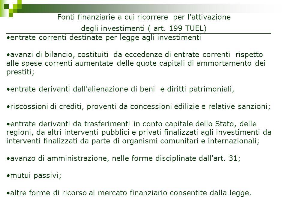 entrate correnti destinate per legge agli investimenti avanzi di bilancio, costituiti da eccedenze di entrate correnti rispetto alle spese correnti au