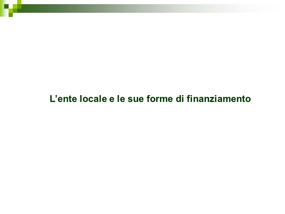 Lente locale e le sue forme di finanziamento