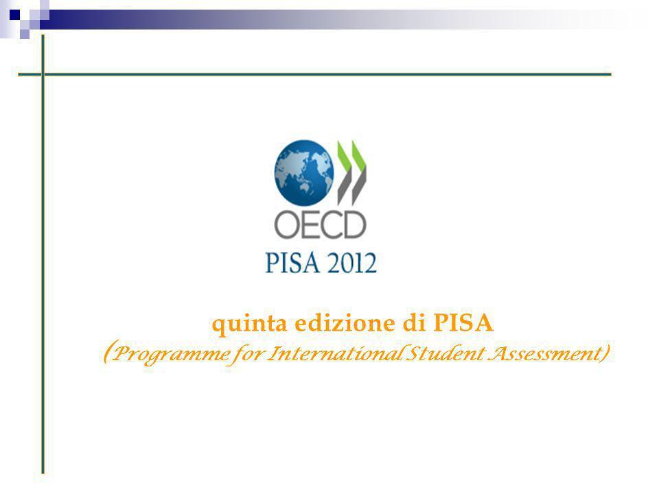 quinta edizione di PISA ( Programme for International Student Assessment)