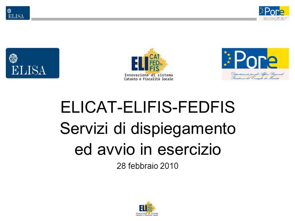 3 ELICAT-ELIFIS-FEDFIS Servizi di dispiegamento ed avvio in esercizio 28 febbraio 2010
